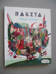Raketa. Hravá kniha pro děti