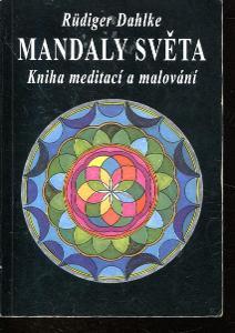 Mandaly světa. Kniha meditací a malování
