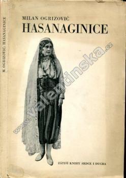 Hasanaginice. Drama o třech dějstvích