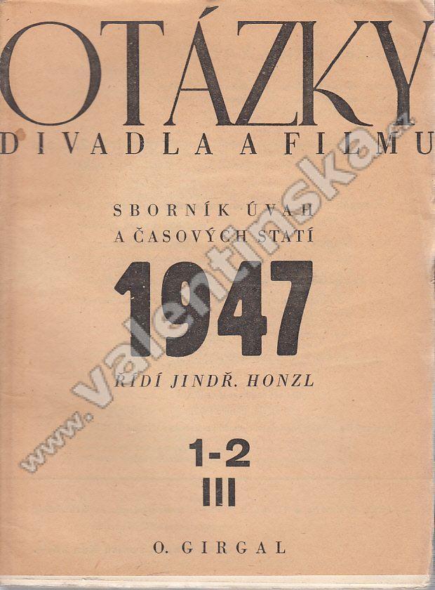 Otázky divadla a filmu, 1947, komplet - Knihy