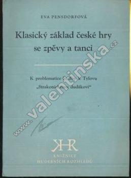 Klasický základ české hry se zpěvy a tanci - Knihy