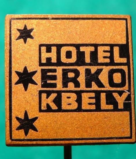 odznak/ HOTEL ERKO KBELY /16 - Faleristika