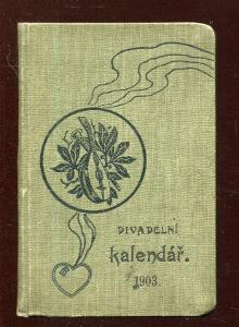 Divadelní kalendář 1903, ročník XXII.