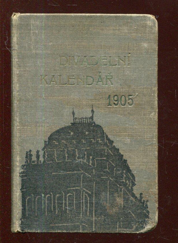 Divadelní kalendář 1905, ročník XXIV. - Knihy