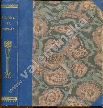 Stopa, ročník III. (1912 - 1913)