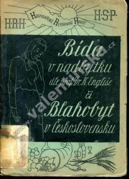 Bída v nadbytku... či blahobyt v Československu? - Knihy