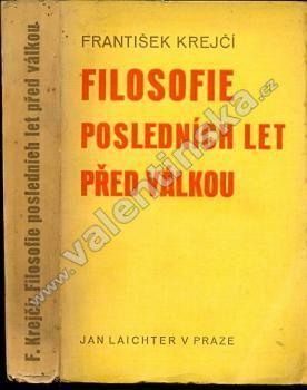 Filosofie posledních let před válkou - Knihy