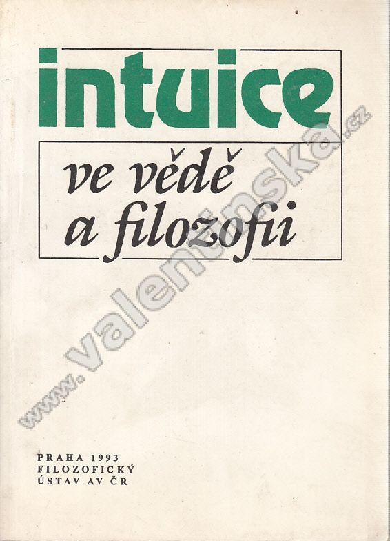 Intuice ve vědě a filozofii - Knihy