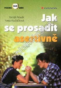Jak se prosadit asertivně