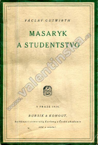 Mysaryk a studenstvo