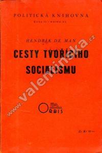 Cesty tvořícího socialismu