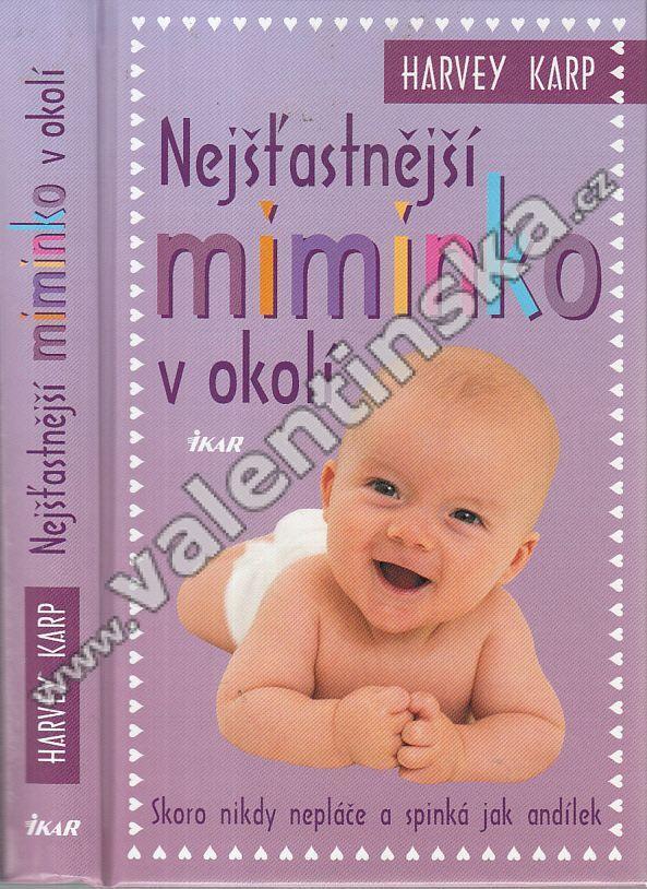 Nejšťastnější miminko v okolí - Knihy