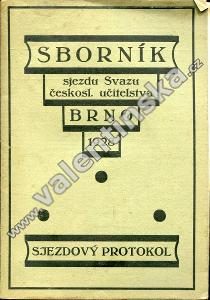 Sborník sjezdu Svazu čsl. učitelstva, Brno 1928