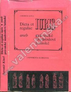 Dicta et regulae iuris aneb Právnické mudrosloví latinsk