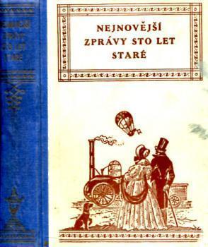 Nejnovější zprávy sto let staré (1745 - 1859)