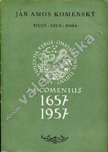 J. A. Komenský: Život, dílo, doba (katalog)