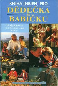 Kniha (nejen) pro dědečka a babičku