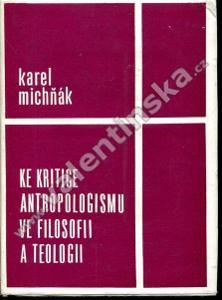 Ke kritice antropologismu ve filosofii a teologii