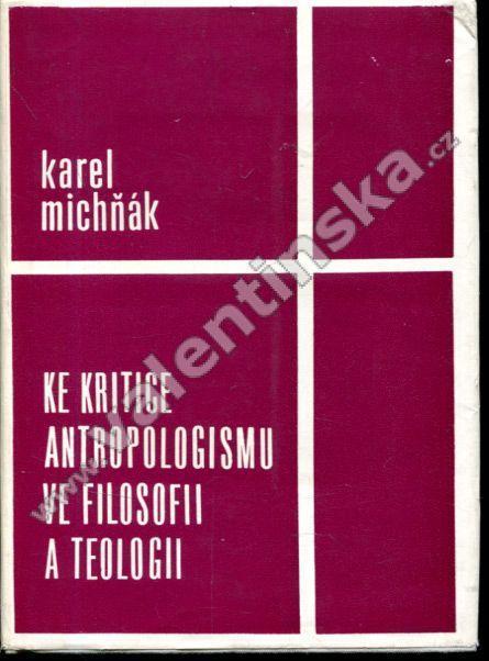 Ke kritice antropologismu ve filosofii a teologii - Knihy