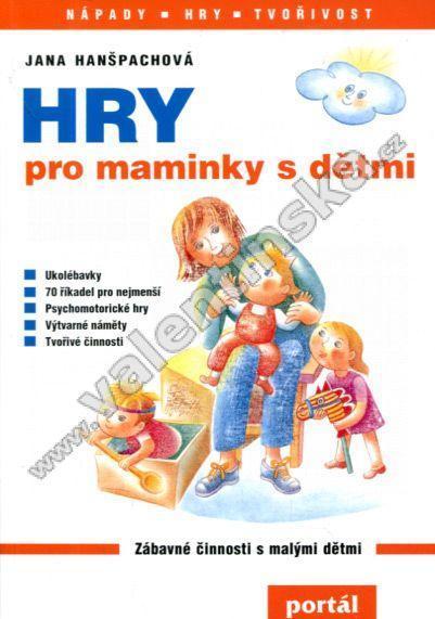 Hry pro maminky s dětmi - Knihy