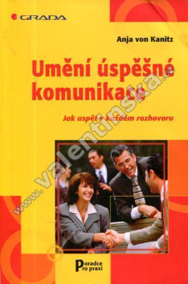 Umění úspěšné komunikace - Knihy