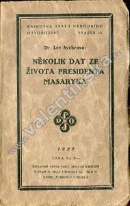 Několik dat ze života presidenta Masaryka