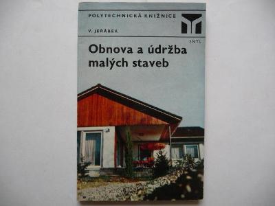 Obnova a údržba malých staveb - Václav Jeřábek - SNTL 1976