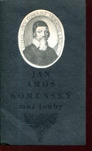 Jan Amos Komenský, muž touhy