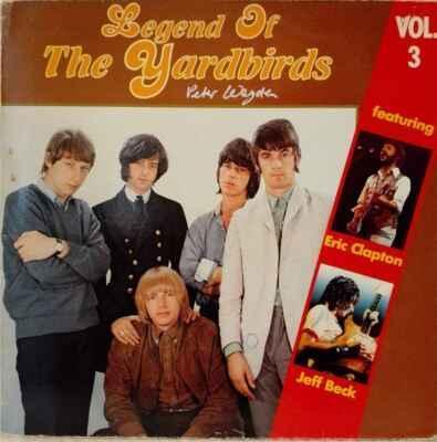 LP The Yardbirds - Legend Of The Yardbirds Vol.3, 1982 EX - Hudba