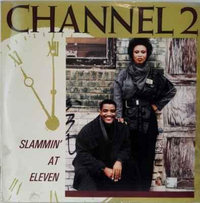 LP Channel 2 - Slammin' At Eleven, 1988 EX