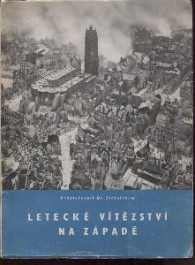 Letecké vítězství na západě (nacismus, letectvo, prop