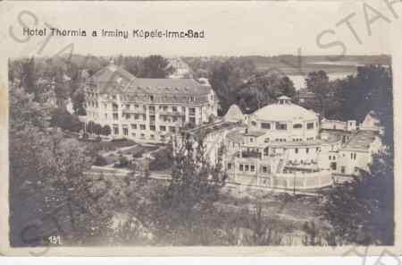 Piešťany - Hotel Thermia a Irminy Kúpele - Irma -