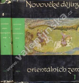 Novověké dějiny orientálních zemí  -  2 svazky