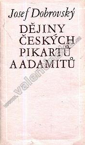 Dějiny českých pikartů a adamitů