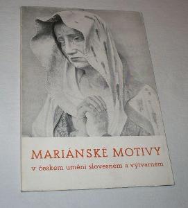 Mariánské motivy v českém umění slovesném a výtvarn
