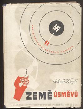 Oskar Krejčí:Země úsměvů 1939-1945 (vtipy za protektorátu,Goebbels ap.