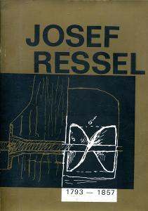 Josef Ressel 1793 - 1857, život a dílo