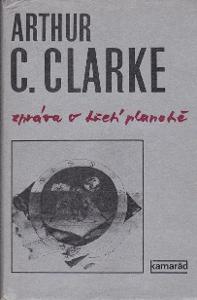 A. C. Clarke: ZPRÁVA O TŘETÍ PLANETĚ