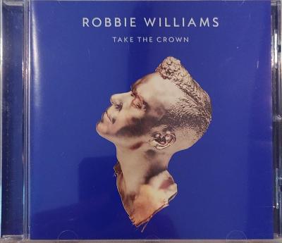 CD Robbie Williams – Take The Crown