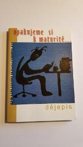 Učebnice Opakujeme k maturitě Dějepis