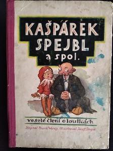 WENIG, Frank. Kašpárek Spejbl a spol./Veselé čtení o loutkách/J. SKUPA