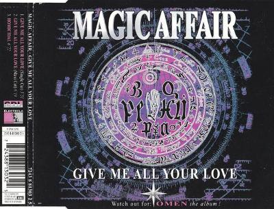 MAGIC AFFAIR-GIVE ME ALL YOUR LOVE CD SINGLE 1994.