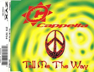 CAPPELLA-TELL ME THE WAY CD SINGLE 1995.
