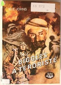 BIGGLES a teroristé, W.E.JOHNS