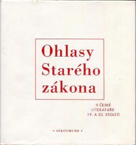 Ohlasy Starého zákona v české literatuře 19. a 20. sto