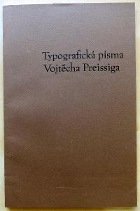 Typografická písma Vojtěcha Preissiga (Vojtěch Preissig