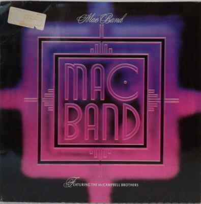LP Mac Band Featuring The McCampbell Brothers, 1988 EX