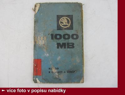 Škoda 1000 MB - NÁVOD K OBSLUZE A ÚDRŽBĚ - 1969