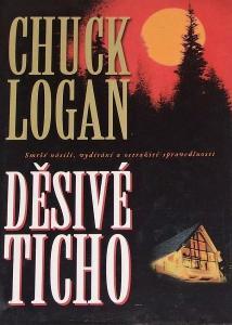 Chuck Logan: Děsivé ticho