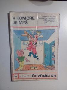 Čtyřlístek, V komoře je myš, č. 162